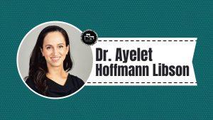 Dr. Ayelet Hoffmann Libson