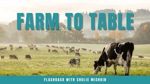 farm to table flashback shulie mishkin